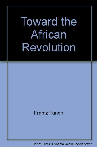 9780394171494: Toward the African Revolution