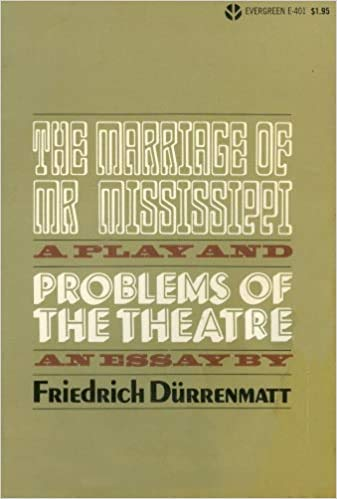 Problems of the Theatre: An Essay; The: Durrenmatt, Friedrich