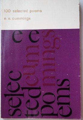 100 Selected Poems: Cummings, E. E.