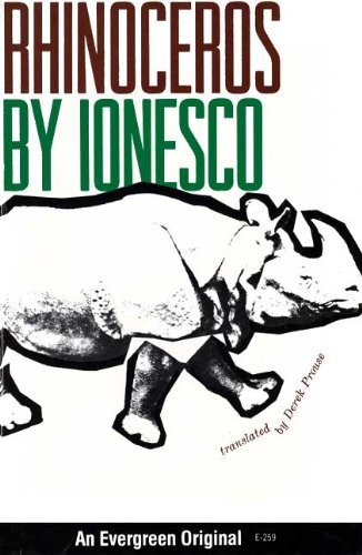 Rhinoceros and Other Plays : The Leader,: Ionesco, Eugene; Prouse,