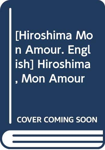 9780394172279: Hiroshima Mon Amour