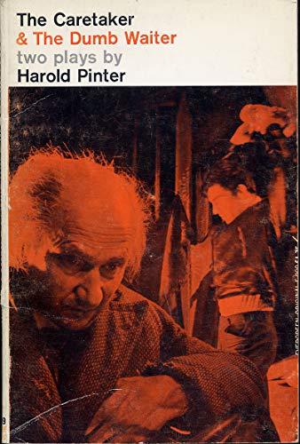 The caretaker, and The dumb waiter; two: Pinter, Harold