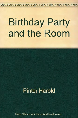 The Birthday Party & The Room: Two Plays by Harold Pinter