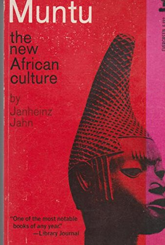 Muntu, an Outline of the New African: Janheinz Jahngreen, Marjorie