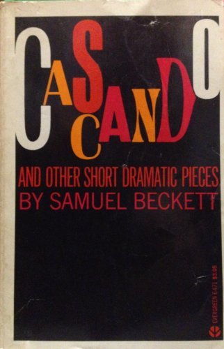 9780394172699: Cascando and Other Short Dramatic Pieces