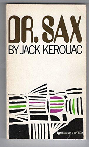 Dr. Sax: Jack Kerouac