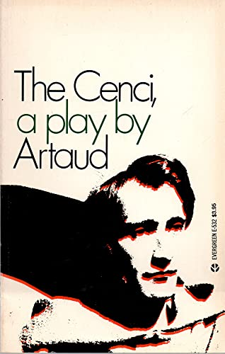 The Cenci, a Play: Artaud, Antonin; Taylor, Simon Watson (translator)