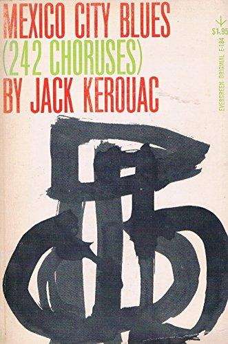 Mexico City Blues: Kerouac, Jack