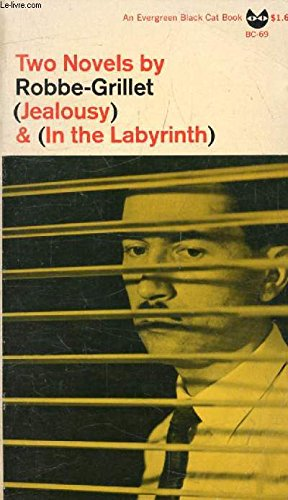 9780394172972: Two Novels by Robbe-Grillet: Jealousy and In the Labyrinth