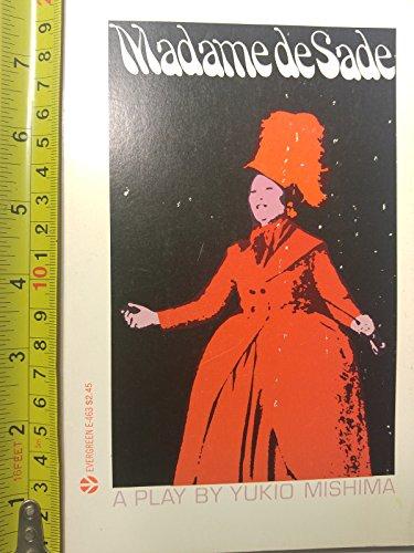 Madame De Sade: Mishima, Y.