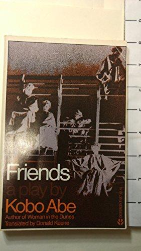 Friends: a play (Evergreen original): Kobo Abe; Donald
