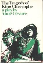 The Tragedy of King Christophe: A Play.: AimE. CEsaire