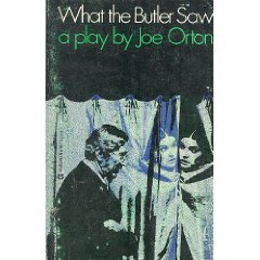 9780394173269: What the Butler Saw a Play in Two Acts
