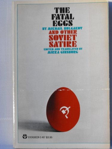 9780394173603: Fatal Eggs and Other Soviet Satire