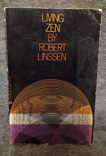 Living Zen: Robert Linssen