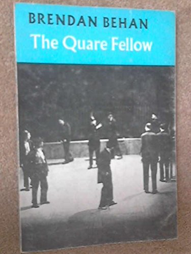 The Quare Fellow, and the Hostage: Two Plays. (0394174070) by Brendan. Behan