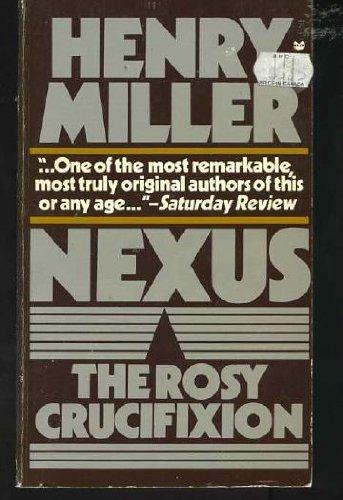 9780394174297: Nexus (The Rosy Crucifixion, Book 3)