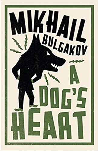 Heart of a Dog: Mikhail Bulgakov