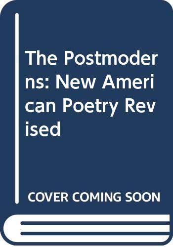 9780394174587: The Postmoderns: New American Poetry Revised
