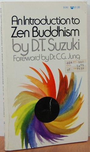 An Introduction to Zen Buddhism: Suzuki, D. T.