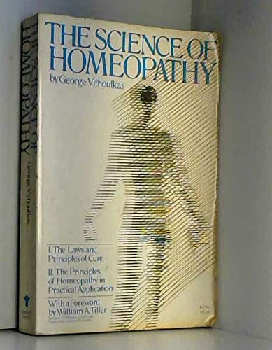 9780394175607: The Science of Homeopathy