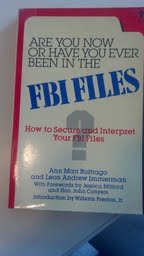 9780394176475: Are you now or have you ever been in the FBI files?: How to secure and interpret your FBI files