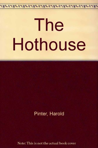 9780394176758: The Hothouse