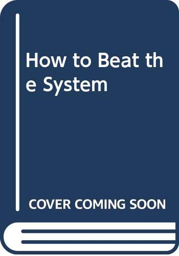9780394177403: How to Beat the System (A Black cat book)