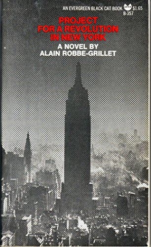 Project for a Revolution in New York; A Novel.: Robbe-Grillet, Alain