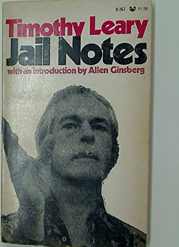 Jail Notes: Timothy Leary
