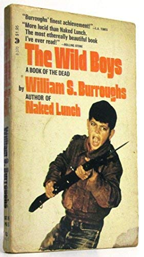 9780394178196: Wild Boys: a Book of the Dead