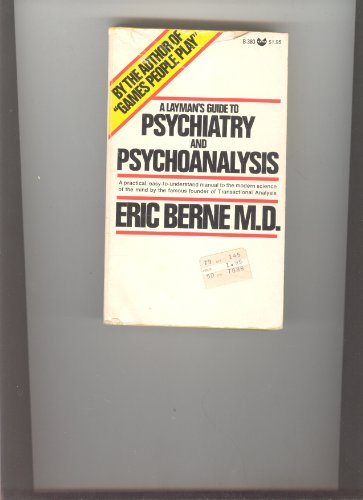 9780394178332: A Layman's Guide to Psychiatry and Psychoanalysis