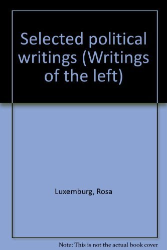 9780394178677: Selected political writings (Writings of the left)