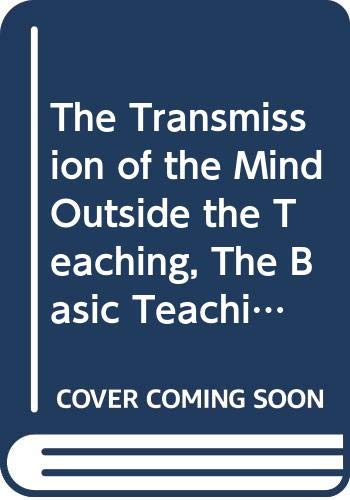 9780394178882: The Transmission of the Mind Outside the Teaching, The Basic Teachings of the Chinese Zen Masters