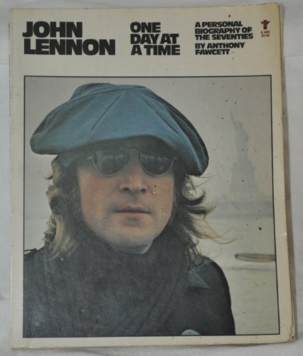 9780394179209: John Lennon : One Day At a Time : a Personal Biography of the Seventies / by Anthony Fawcett