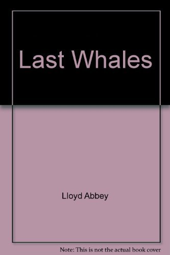 9780394220659: The Last Whales
