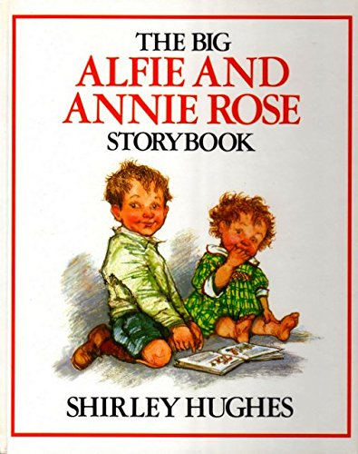 9780394220765: Big Alfie And Annie Rose by Shirley Hughes