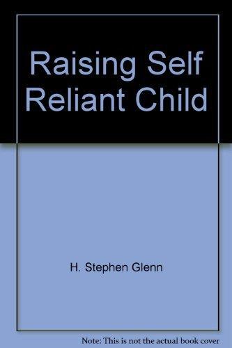 9780394221076: Raising Self Reliant Child