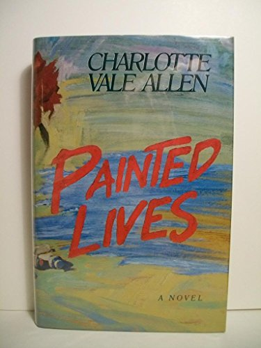 9780394221366: PAINTED LIVES