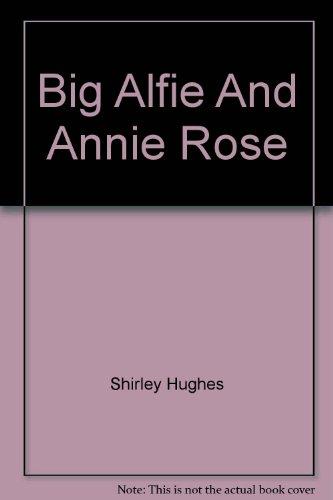 9780394221816: The Big Alfie and Annie Rose Storybook