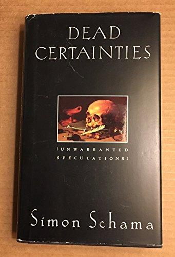 9780394222202: Dead Certainties (unwarrented Speculations)