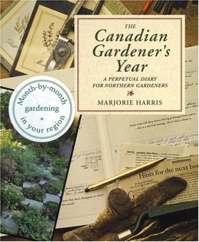 Canadian Gardeners Year Diary : A Perpetual: Harris, Marjorie