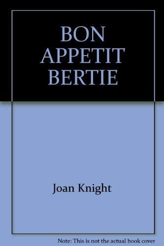 9780394223452: Bon Appetite Bertie