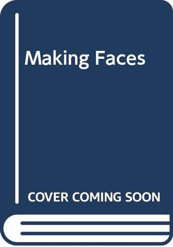 9780394223544: Title: Making Faces