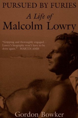 9780394223858: Pursued By Furies : A Life of Malcolm Lowry
