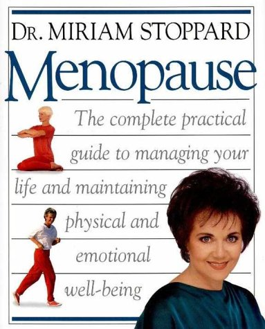 Practical Guide To Menopause: Dr. Miriam Stoppard