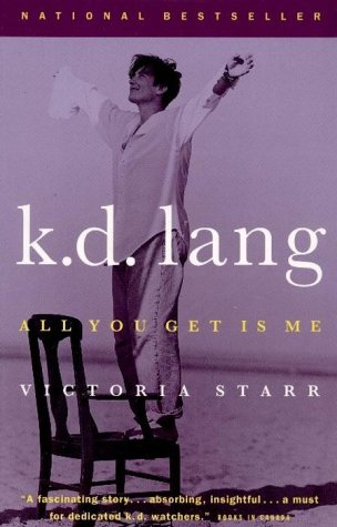 9780394224428: K. D. Lang : All You Get Is Me,