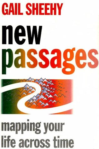 9780394224473: Title: New Passages Mapping Your Life Across Time