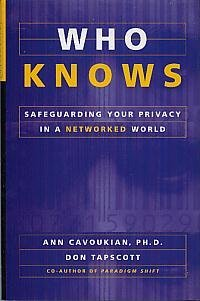 9780394224725: Who Knows ? : Safeguarding Your Privacy in a Networked World