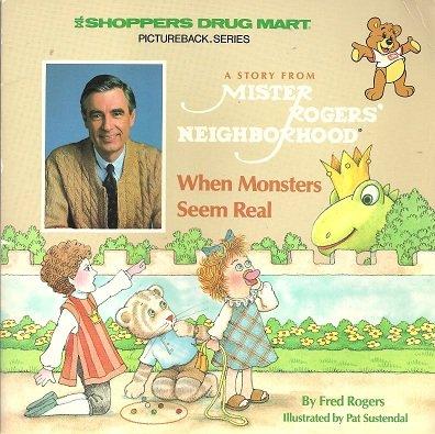 9780394229409: When Monsters Seem Real (Mister Rogers Neighbourhood Books)